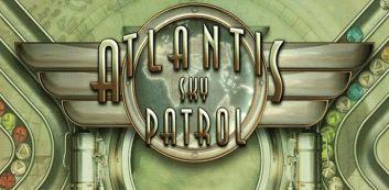 """""""Atlantis"""" Sky Patrol"""