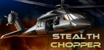 Stealth 3D Chopper