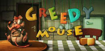 Greedy egér