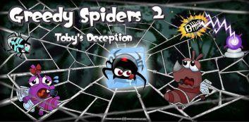 Grådige Spiders 2