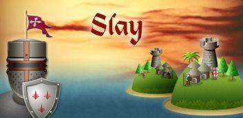 Slay v.1.0.9