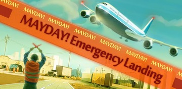 MAYDAY! Atterrissage d'urgence