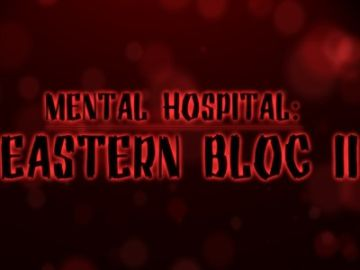 Mental Hospital: Østblokken 2